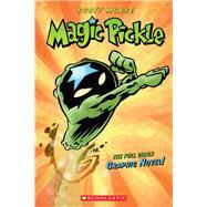 Magic Pickle Graphic Novel by Morse, Scott, 9780439879958
