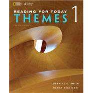 Reading for Today 1: Themes by Smith, Lorraine C.; Mare, Nancy Nici, 9781305579958