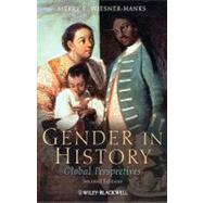 Gender in History : Global Perspectives by Wiesner-Hanks, Merry E., 9781405189958