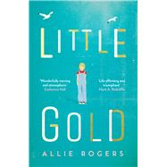 Little Gold by Rogers, Allie, 9781787199958