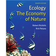 The Economy of Nature by Ricklefs, Robert E.; Relyea, Rick, 9781429249959