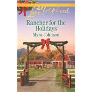 Rancher for the Holidays by Johnson, Myra, 9780373879960