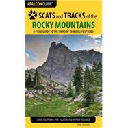 Scats and Tracks of the Rocky Mountains by Halfpenny, James, C., Ph.D., 9781493009961