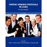 Writing Winning Proposals by Hagley, Tom; Cameron, Glen T., Ph.D.; Veronda, Christopher, 9781934269961