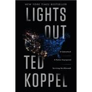 Lights Out by Koppel, Ted, 9780553419962