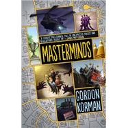 Masterminds by Korman, Gordon, 9780062299963