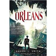 Orleans by Smith, Sherri L., 9780147509963