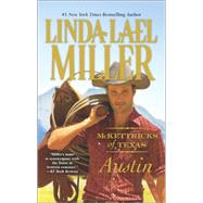 McKettricks of Texas: Austin by Miller, Linda Lael, 9780373779963