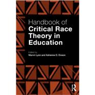 Handbook of Critical Race Theory in Education by Lynn; Marvin, 9780415899963