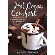 Hot Cocoa Comfort by Turback, Michael, 9781510739963