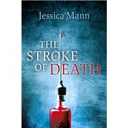 The Stroke of Death by Mann, Jessica, 9780719819964