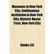 Museums in New York City by , 9781158699964