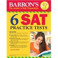 Barron's 6 Sat Practice Tests by Geer, Philip; Reiss, Stephen A., 9781438009964