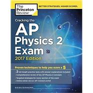 Cracking the AP Physics 2 Exam, 2017 Edition by Princeton Review, 9781101919965