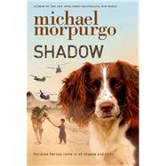 Shadow by Morpurgo, Michael, 9781250039965