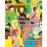 The Social Work Experience An Introduction to Social Work and Social Welfare by Suppes, Mary Ann; Wells, Carolyn Cressy, 9780205819966