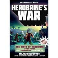 Herobrine's War by Cheverton, Mark, 9781510709966