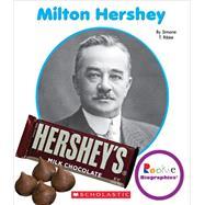 Milton Hershey by Ribke, Simone T., 9780531209967