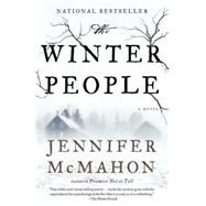 The Winter People by McMahon, Jennifer, 9780804169967