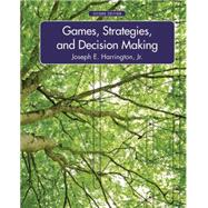 Games, Strategies, and Decision Making by Harrington, Joseph E., Jr., 9781429239967