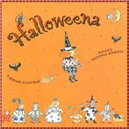 Halloweena by Glassman, Miriam; Roberts, Victoria, 9781481479967
