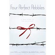 Four Perfect Pebbles by Perl, Lila; Lazan, Marion Blumenthal, 9780062489968