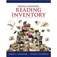 Ekwall/Shanker Reading Inventory by Shanker, James L.; Cockrum, Ward, 9780132849968