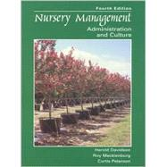 Nursery Management Administration and Culture by Davidson, Harold; Mecklenburg, Roy; Peterson, Curtis, 9780138579968