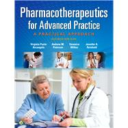 Pharmacotherapeutics for Advanced Practice A Practical Approach by Arcangelo, Virginia Poole; Peterson, Andrew M.; Wilbur, Veronica; Reinhold, Jennifer A., 9781496319968