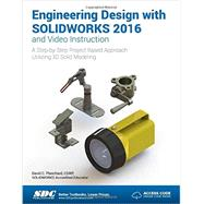 Engineering Design With Solidworks 2016 and Video Instruction by Planchard, David C., 9781585039968