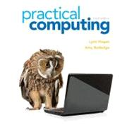 Practical Computing by Hogan, Lynn; Rutledge, Amy M., 9780132839969