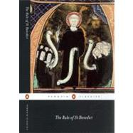 The Rule of St Benedict by White, Carolinne (Translator); White, Carolinne (Editor); White, Carolinne (Introduction by), 9780140449969