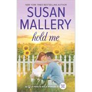 Hold Me by Mallery, Susan, 9780373779970