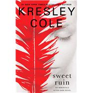Sweet Ruin by Cole, Kresley, 9781451649970