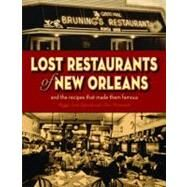 Lost Restaurants of New Orleans by Laborde, Peggy Scott; Fitzmorris, Tom, 9781589809970