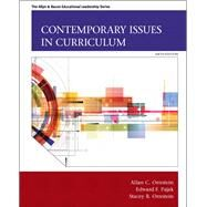 Contemporary Issues in Curriculum by Ornstein, Allan C.; Pajak, Edward G.; Ornstein, Stacey B., 9780133259971