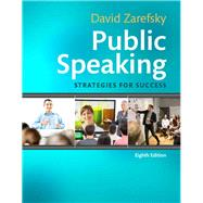 Public Speaking Strategies for Success Plus NEW MyCommunicationLab for Public Speaking -- Access Card Package by Zarefsky, David, 9780134319971