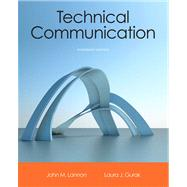 Technical Communication by Lannon, John M.; Gurak, Laura J., 9780321899972