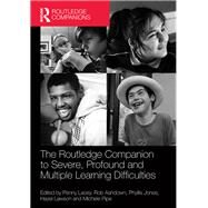 The Routledge Companion to Severe, Profound and Multiple Learning Difficulties by Lacey; Penny, 9780415709972
