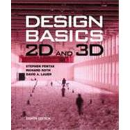 Design Basics 2D and 3D (with CourseMate Printed Access Card) by Pentak, Stephen; Roth, Richard; Lauer, David A., 9780495909972