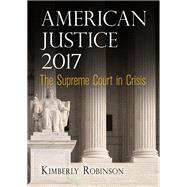American Justice 2017 by Robinson, Kimberly, 9780812249972
