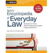 Nolo's Encyclopedia of Everyday Law by Irving, Shae; J.D.; Nolo, 9781413319972