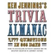 Ken Jennings's Trivia Almanac by JENNINGS, KEN, 9780345499974