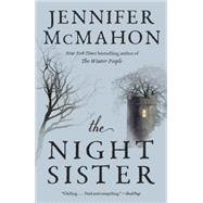 The Night Sister by McMahon, Jennifer, 9780804169974