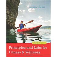 Principles and Labs for Fitness and Wellness by Hoeger, Wener W.K.; Hoeger, Sharon A.; Fawson, Amber L.; Hoeger, Cherie I, 9781337099974
