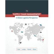 Supply Chain Management A Logistics Perspective by Coyle, John J.; Langley, C. John; Novack, Robert A.; Gibson, Brian, 9781305859975