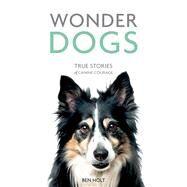 Wonder Dogs by Holt, Ben, 9781849539975