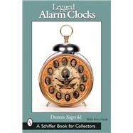 Legged Alarm Clocks by Sagvold, Dennis, 9780764319976
