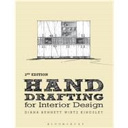 Hand Drafting for Interior Design by Wirtz Kingsley, Diana Bennett, 9781609019976