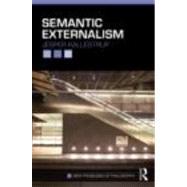 Semantic Externalism by Kallestrup; Jesper, 9780415449977